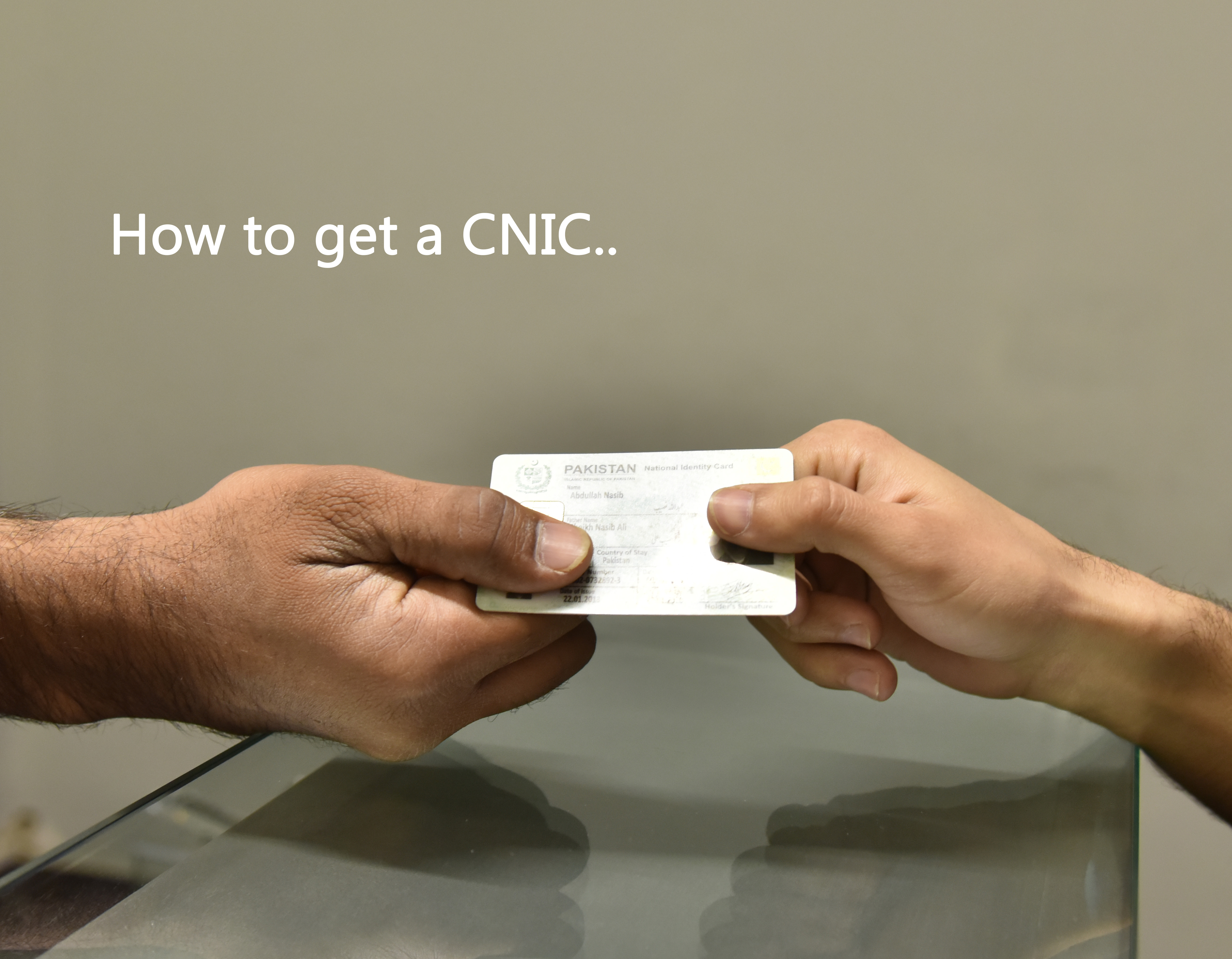 How to get a CNIC — PakVoter